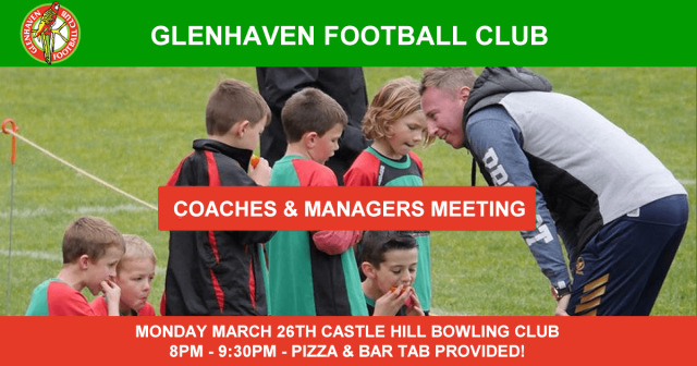 COACHES & MANAGERS MEETING MONDAY MARCH 26TH 2018